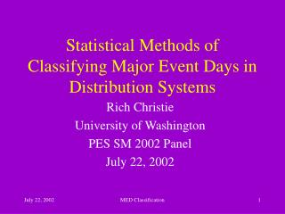 Statistical Methods of Classifying Major Event Days in Distribution Systems
