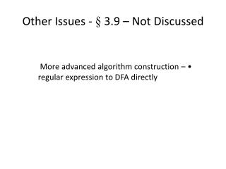 Other Issues -  � 3.9 � Not Discussed