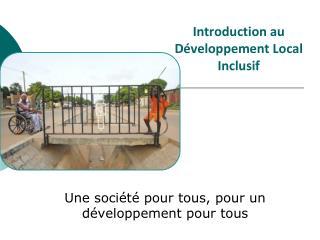 Introduction au   Développement Local Inclusif