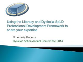 Using the Literacy and Dyslexia-SpLD Professional Development Framework to share your expertise