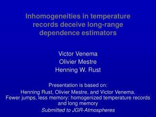 Inhomogeneities in temperature records deceive long-range dependence estimators