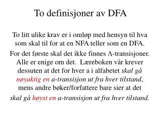To definisjoner av DFA