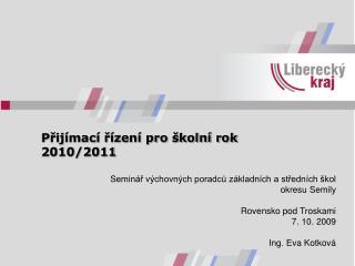 Přijímací řízení pro školní rok 2010/2011