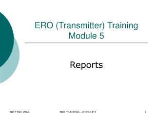 ERO (Transmitter) Training Module 5