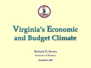 V irginia's  E conomic and Budget Climate
