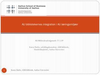 AU bibliotekernes integration i AU læringsmiljøer