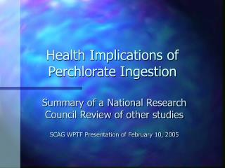 Health Implications of Perchlorate Ingestion