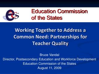 Working Together to Address a Common Need: Partnerships for Teacher Quality