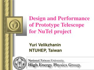 Design and Performance of Prototype Telescope for NuTel project