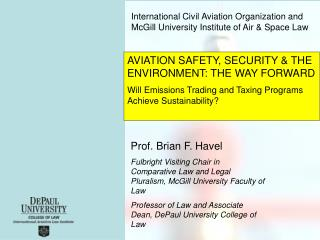 International Civil Aviation Organization and McGill University Institute of Air & Space Law
