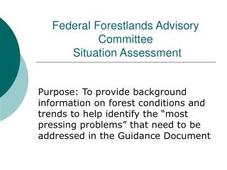 Federal Forestlands Advisory Committee  Situation Assessment