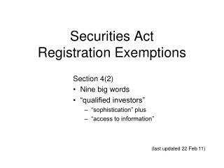 Securities Act  Registration Exemptions