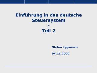 Einführung in das deutsche Steuersystem - Teil 2