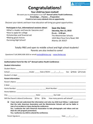 Authorization Form for the 11 th  Annual Latino Youth  Conference Student Information:
