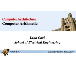 Computer Architecture Computer Arithmetic