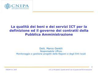 Dott. Marco Gentili Responsabile Ufficio