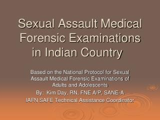 Sexual Assault Medical Forensic Examinations in Indian Country