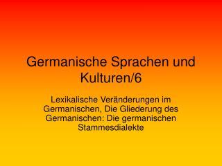Germanische Sprachen und Kulturen/6