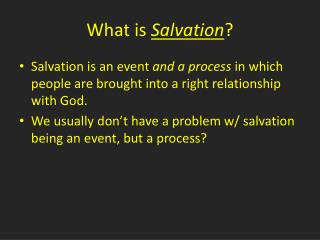 What is  Salvation ?