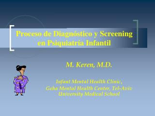 Proceso de Diagnóstico y Screening en Psiquiatría Infantil