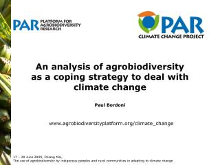 An analysis of agrobiodiversity  as a coping strategy to deal with climate change Paul Bordoni