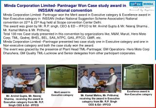 Minda Corporation Limited- Pantnagar Won Case study award in INSSAN national convention