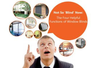 Not So �Blind� Now: The Four Helpful Functions of Window Bli