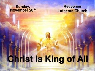 Christ is King of All