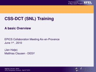 CSS-DCT (SNL) Training A basic Overview