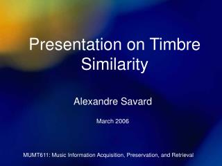 Presentation on Timbre Similarity