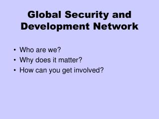 Global Security and Development Network