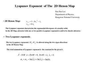 Lyapunov Exponent  of The  2D Henon Map