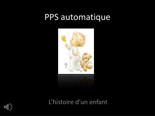 PPS automatique