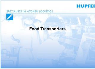Food Transporters