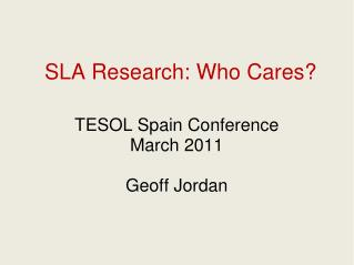 SLA Research: Who Cares?