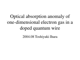 Optical absorption anomaly of one-dimensional electron gas in a doped quantum wire