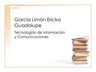 García Limón Ericka Guadalupe
