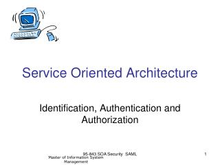 95-843 SOA Security  SAML