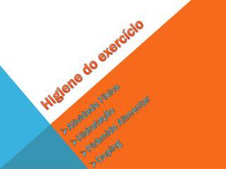 Higiene do exercício