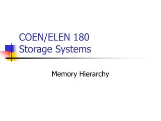 COEN/ELEN 180  Storage Systems