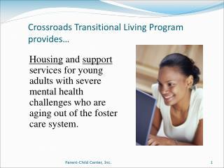 Crossroads Transitional Living Program provides�