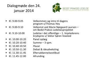 Dialogmøde den 24. januar 2014