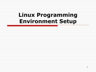 Linux Programming Environment Setup