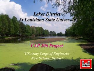 Lakes District At Louisiana State University CAP 206 Project US Army Corps of Engineers