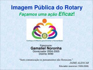 Imagem Pública do Rotary Façamos uma ação  Eficaz !