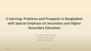 Dr. A. S. M.  Latiful Hoque Professor and Head Dept. of CSE, BUET