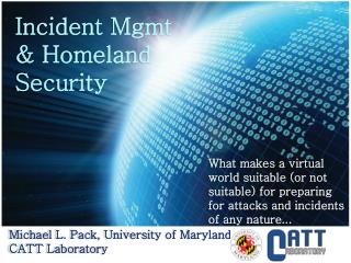 Incident Mgmt & Homeland Security