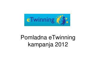 Pomladna eTwinning kampanja 2012