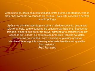 Para o movimento iluminista, cultura vai ser associada à razão, ciên