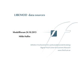 LIBEMOD  data sources